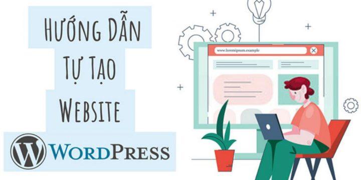Cách tạo website bằng wordpress cho người mới bắt đầu